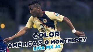COLOR: América 3-0 Monterrey Jornada 4 Estadio Azteca Liga MX Apertura 2018