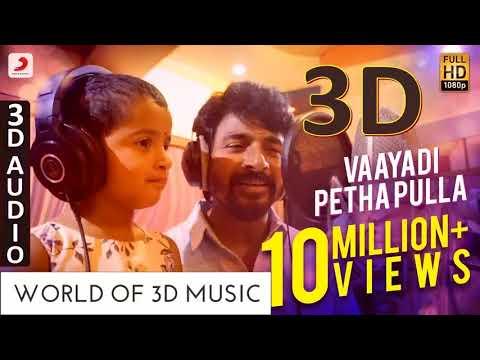 Vaayadi Pethapulla | Kanaa | 3d Audio | World Of 3D Music