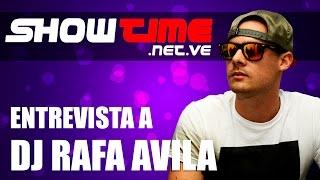 DJ Rafa Avila entrevistado por ShowTime