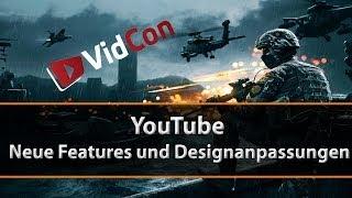 YouTube - Neue Features und Designanpassungen