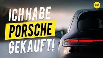 Ich habe Porsche gekauft!