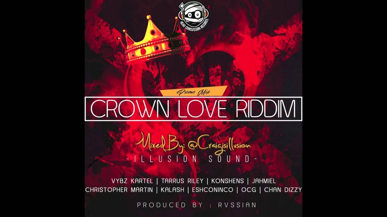 Download Crown Love Riddim Mix | Dancehall 2016 | Head Concussion Records