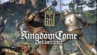 Kingdom Come: Deliverance (PC Livestream)