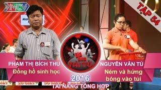 dong ho sinh hoc  nem va hung bong vao tui  gia dinh tai tu  tap 54  25092016