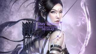 Stay Strong - A Female Vocal Dubstep Mix