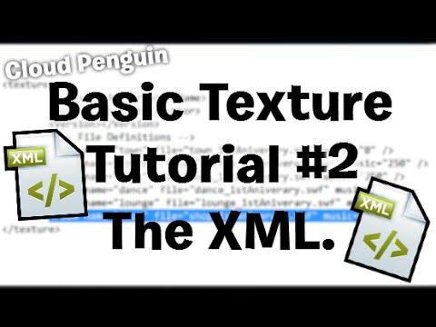 creating a texture basic tutorial 2 the xml youtube