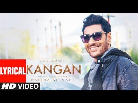 Kangan Lyrical Video Song | Harbhajan Mann | Jatinder Shah | Latest Song 2018 | T-Series