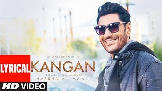 Kangan Lyrical Video Song | Harbhajan Mann | Jatinder Shah | Latest Song 2018 | T-Series