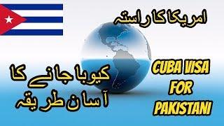 Cuba Visa Requirements for Pakistanis   Cuba Visa Policy 2019 cuba visa requirements.