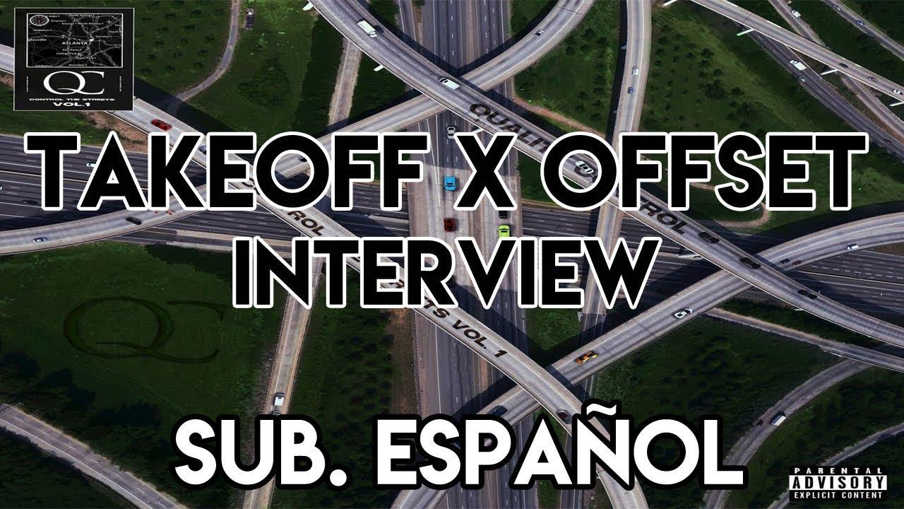 Download Takeoff & Offset - Interview (Subtitulado al Español)