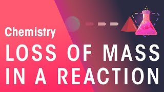 How to Measure Loss of Mass in a Reaction | Chemistry  for All | FuseSchool
