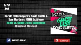 Axel F vs. Guest List vs. Dangerous (Hardwell Mashup) [David Nam Edit]