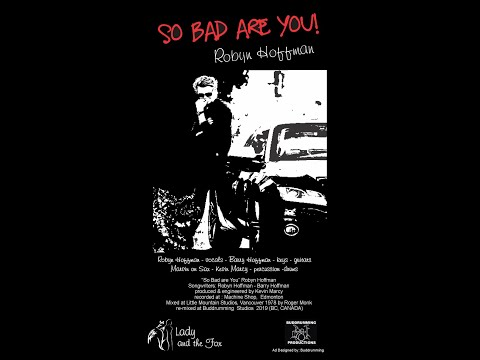 So Bad are you - Robyn Hoffman