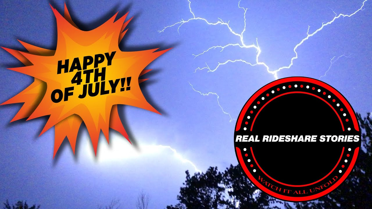 Happy 4th Of July From Real Rideshare Stories | Never Drink And Drive
