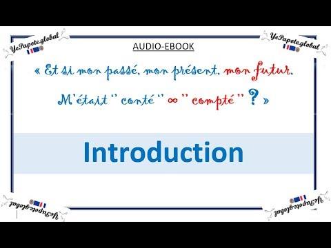 introduction-:-:-et-si-mon-passé,-mon-présent,-mon-futur,-m'était-«-conté-»-voir-«-compté-»?