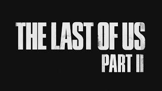 *RUS* The Last of Us 2 (Одни из нас 2) Трейлер PS4 на русском ЧАСТЬ 2 АНОНС!