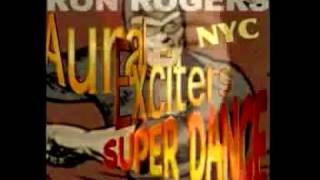 Aural Exciters - NY- Ron Rogers - Superdance