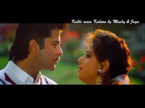 Kabhi main kahoon- Lamhe- Mushy and Jaya