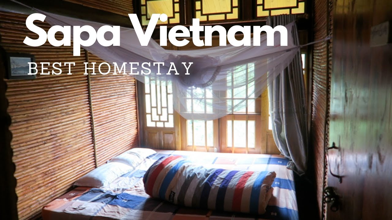 Where You Should Stay In Sapa Vietnam | BEST Homestay