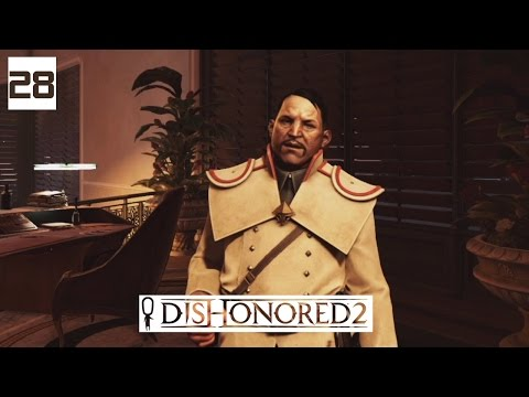 Dishonored 2 Gameplay Part 28 - A Body DOUBLE? - Lets Play Walkthrough Stealth PC