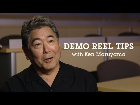 Demo Reel Tips with Sony's Ken Maruyama