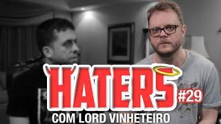 HATERS #29 - LORD VINHETEIRO - PLAYBACKEIRO
