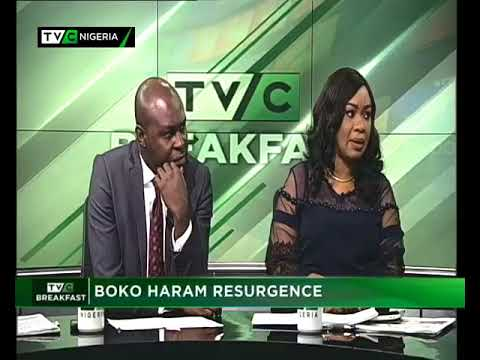 TVC Breakfast  14th August, 2018 | Boko Haram Resurgence