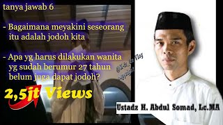Bagaimana yakin itu jodoh kita..?  [oleh ustadz. H. Abdul Somad, Lc.MA]