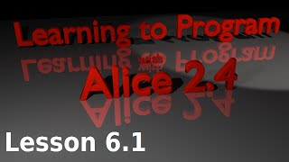 Alice Tutorial 2.4 Lesson 6.1 - Do Together Statements And Basic Walking
