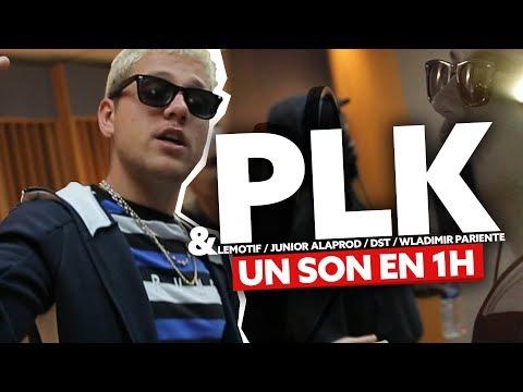 PLK performe et réalise un son en 1heure !