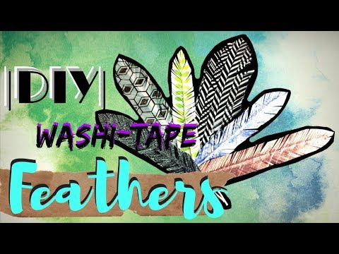 |DIY| Washi -Tape FEATHERS |Tutorial