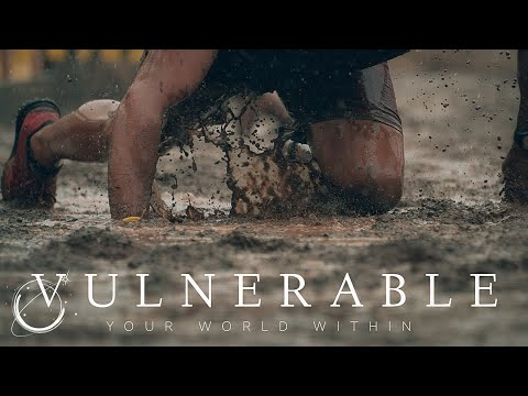 Vulnerable - Motivational Video