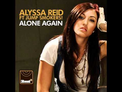 Alyssa Reid feat. Jump Smokers - Alone Again Lyrics