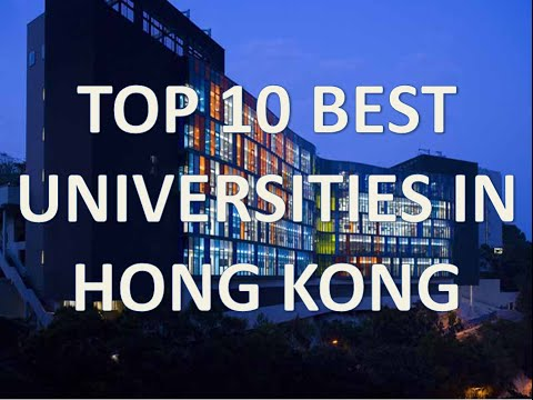 Top 10 Best Universities In Hong Kong/Top 10 Universidades De Hong Kong