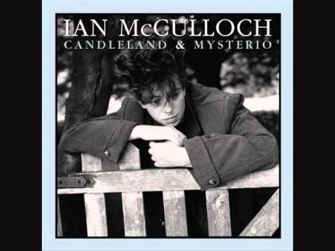 Ian McCulloch  I Know You Well