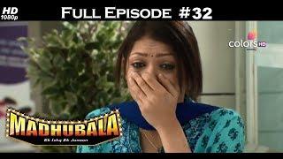 Madhubala - Full Episode 32 - With English Subtitles