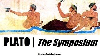 The Symposium by Plato - FULL Audio Book - Ancient Greek Philosophy