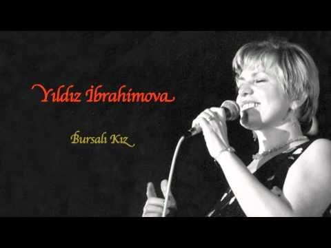 Yıldız İbrahimova - Bursalı Kız [ Annemden Rumeli Türküleri © 2011 Kalan Müzik ]