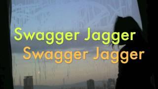 Swagger Jagger - Cher LLOYD (lyrics)