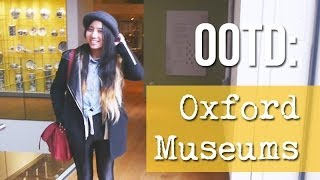 OOTD • Oxford Museums