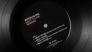RÜFÜS DU SOL - Next To Me (Adana Twins 'A Night At Revolver' Version) [Official Audio]