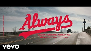 Yall - Always (Official Video) ft. Julimar Santos