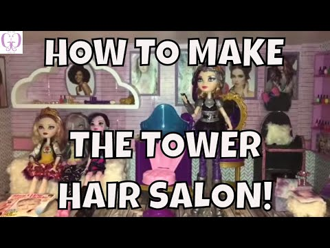 HOW TO MAKE THE EVER AFTER HIGH TOWER HAIR SALON FOR DOLLS