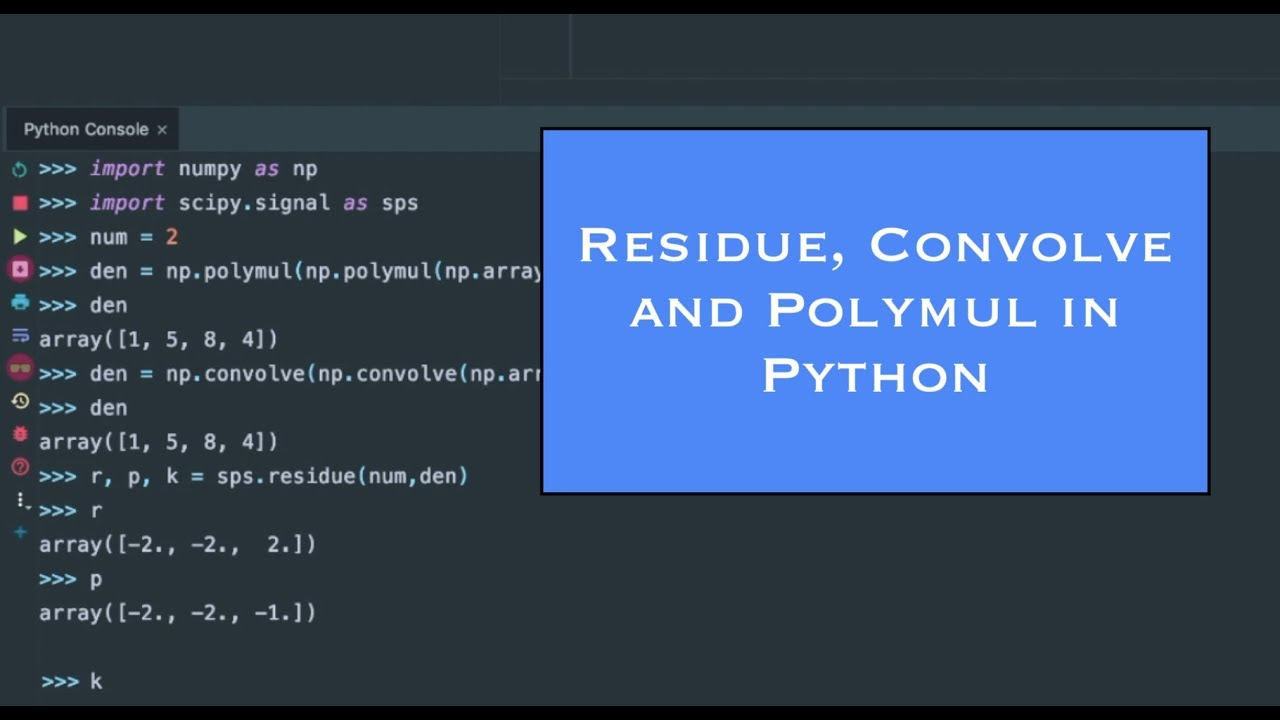 Using residue, convolve and polymul in Python - How To Ep  46