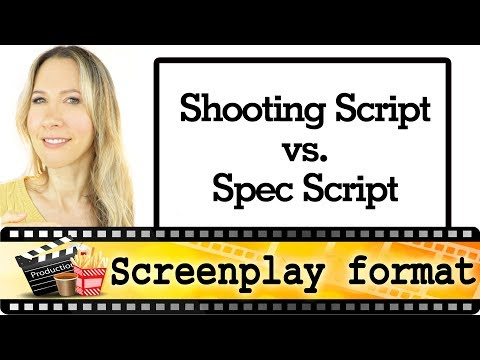Film Shooting script vs. Spec Script  - screenplay format