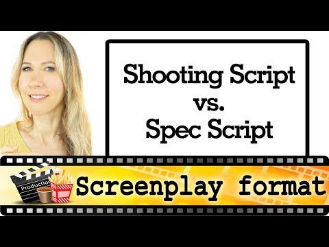 Film Shooting script vs. Spec Script  -...