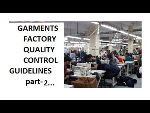 GARMENTS FACTORY QUALITY CONTROL GUIDELINES part-2- QUALITY CONTROL GUIDELINES—QUALITY