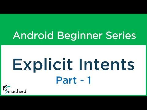 #21 Android Tutorial : Explicit Intent - Part - 1