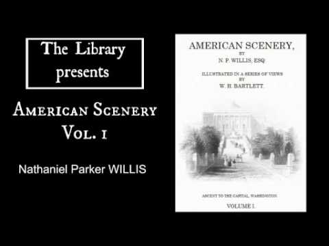 American Scenery Vol  1 by Nathaniel Parker Willis - Audiobook