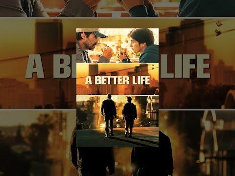 A Better Life (OmU)